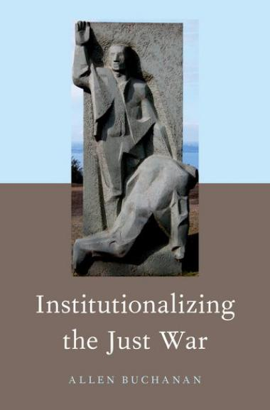 Institutionalizing the Just War cover