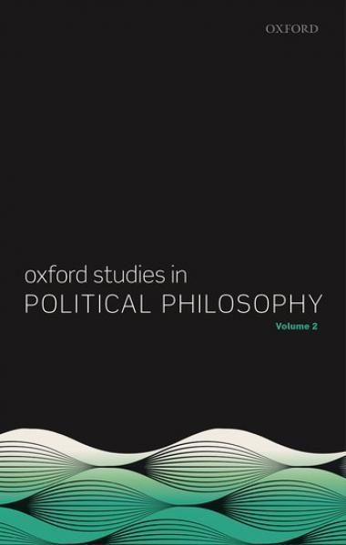 Oxford Studies in Political Philosophy Volume 2